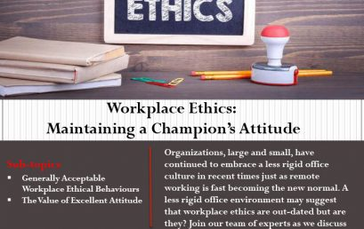 Workplace Ethics: Maintaining a Champion's Attitude